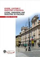 Vivere, gustare e investire a Piacenza